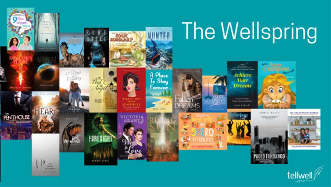 The Wellspring: Tellwell's May Newsletter. Congratulations to our award-winning authors!